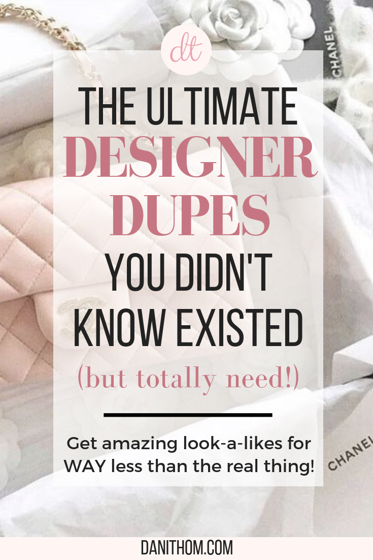 3fd26616afa The Ultimate List of Designer Dupes. designer dupes