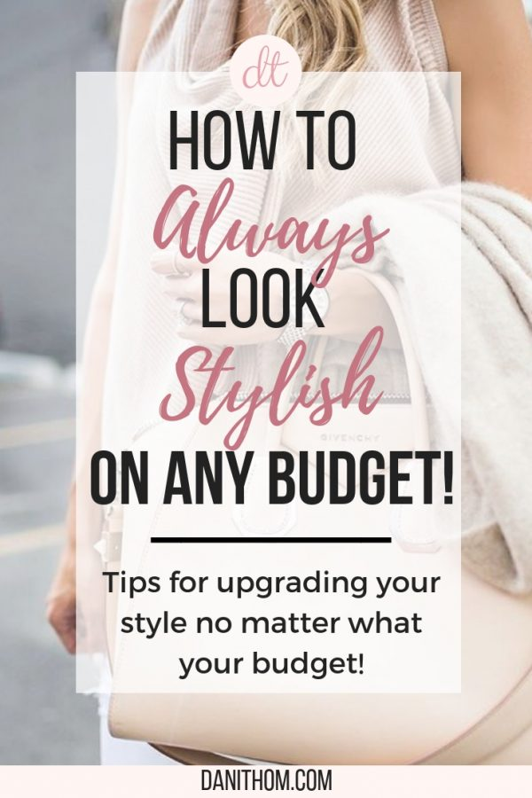 look stylish on any budget